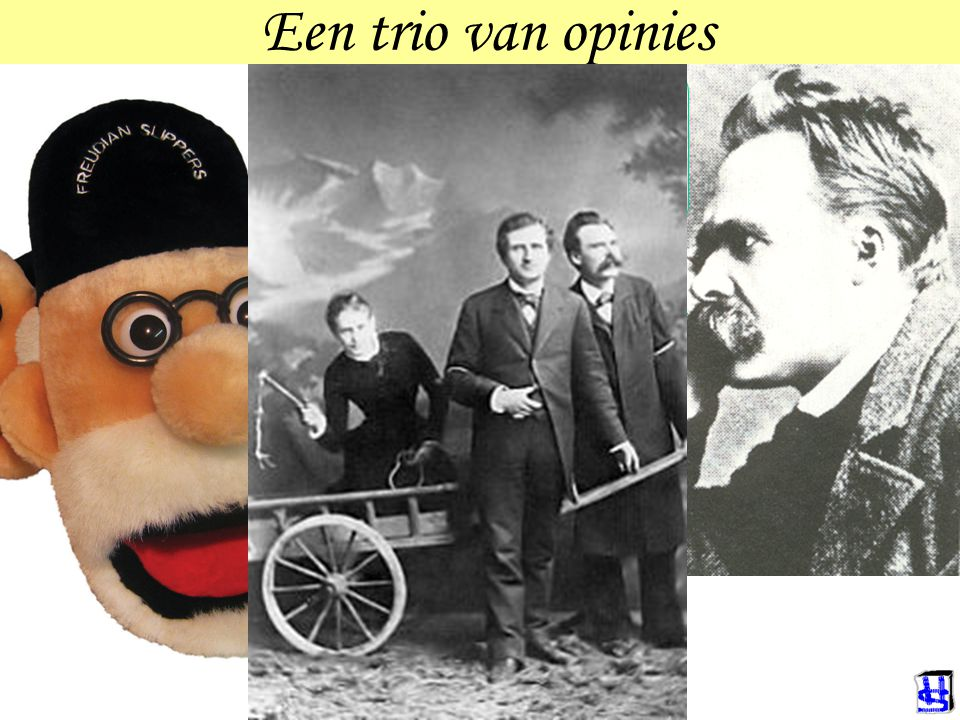 Een trio van opinies Er is niets op de wereld wat zo op een vrouw lijkt als een man. Die Frau ist ein Rätsel, und die Lösung heiβt: Kind.