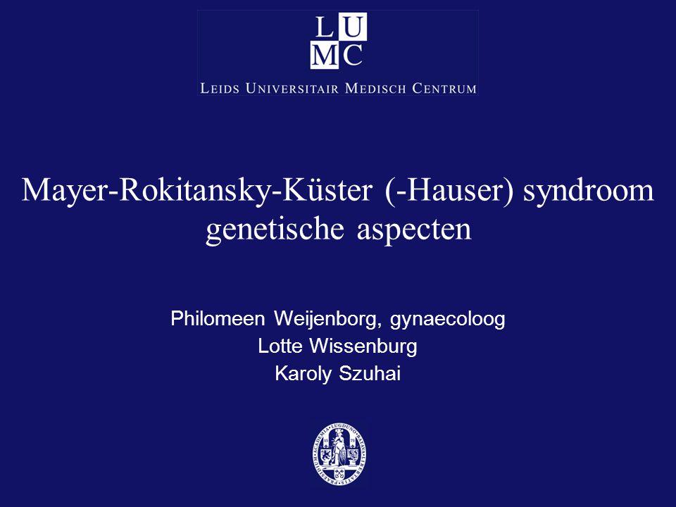 Mayer-Rokitansky-Küster (-Hauser) syndroom genetische aspecten