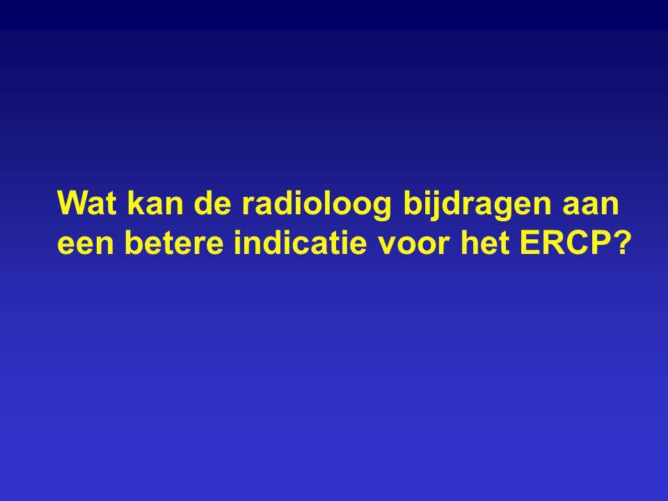 Wat kan de radioloog bijdragen aan een betere indicatie voor het ERCP