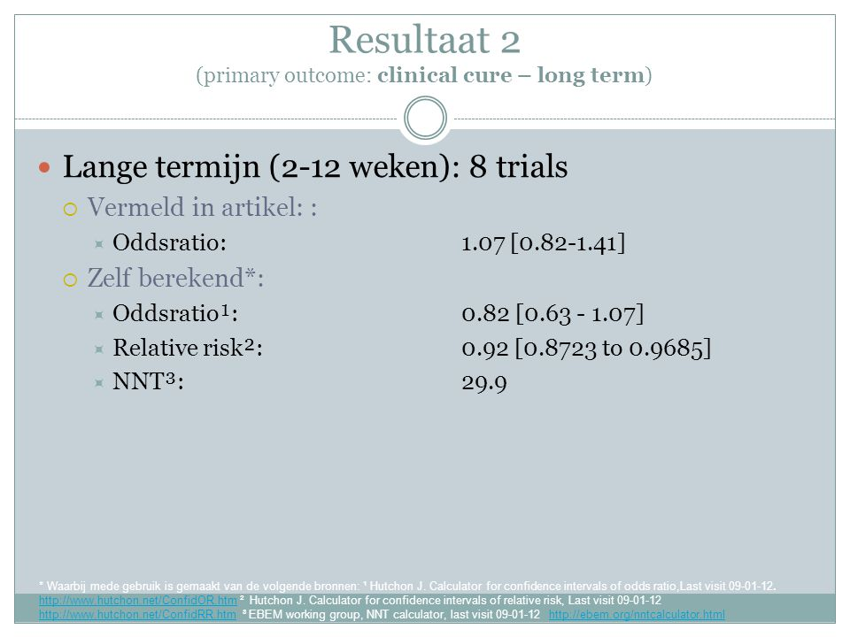 Resultaat 2 (primary outcome: clinical cure – long term)