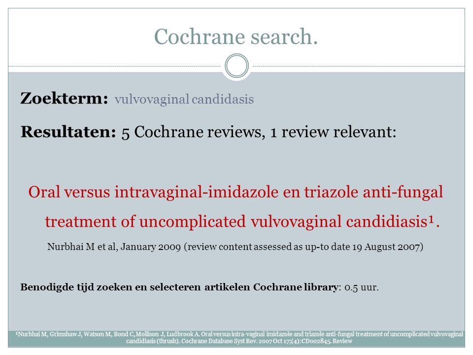 Cochrane search. Zoekterm: vulvovaginal candidasis