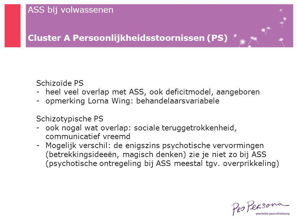 Cluster A Persoonlijkheidsstoornissen (PS)