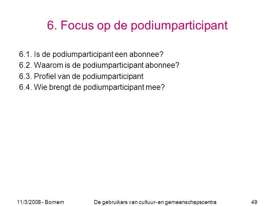 6. Focus op de podiumparticipant