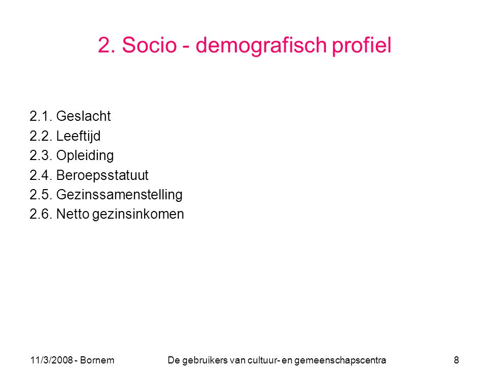 2. Socio - demografisch profiel