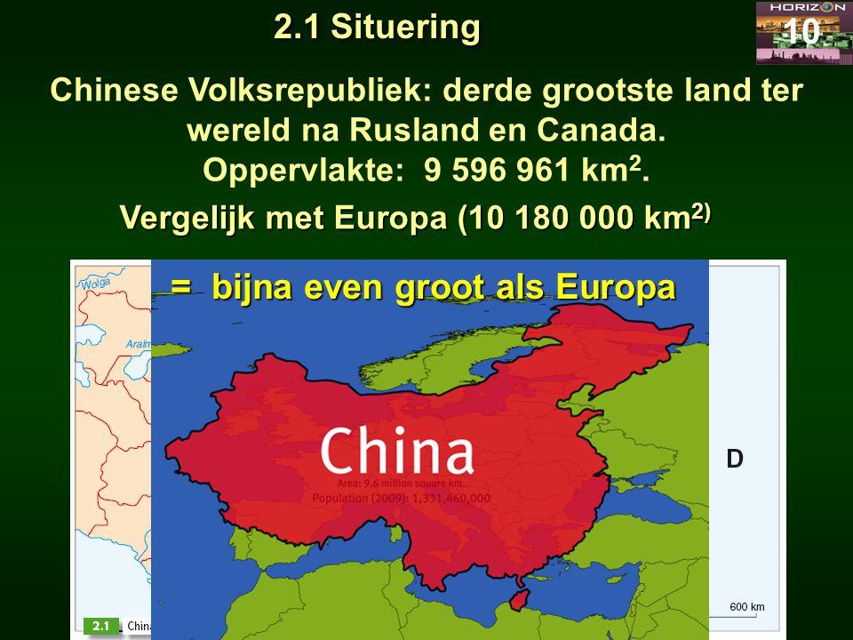 = bijna even groot als Europa
