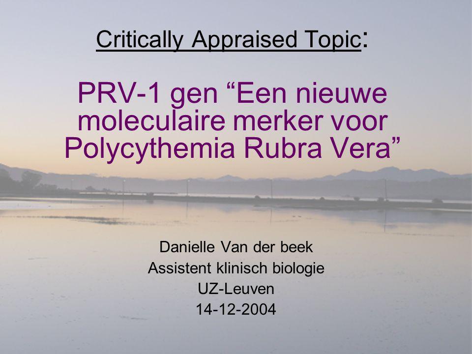 Danielle Van der beek Assistent klinisch biologie UZ-Leuven 14-12-2004