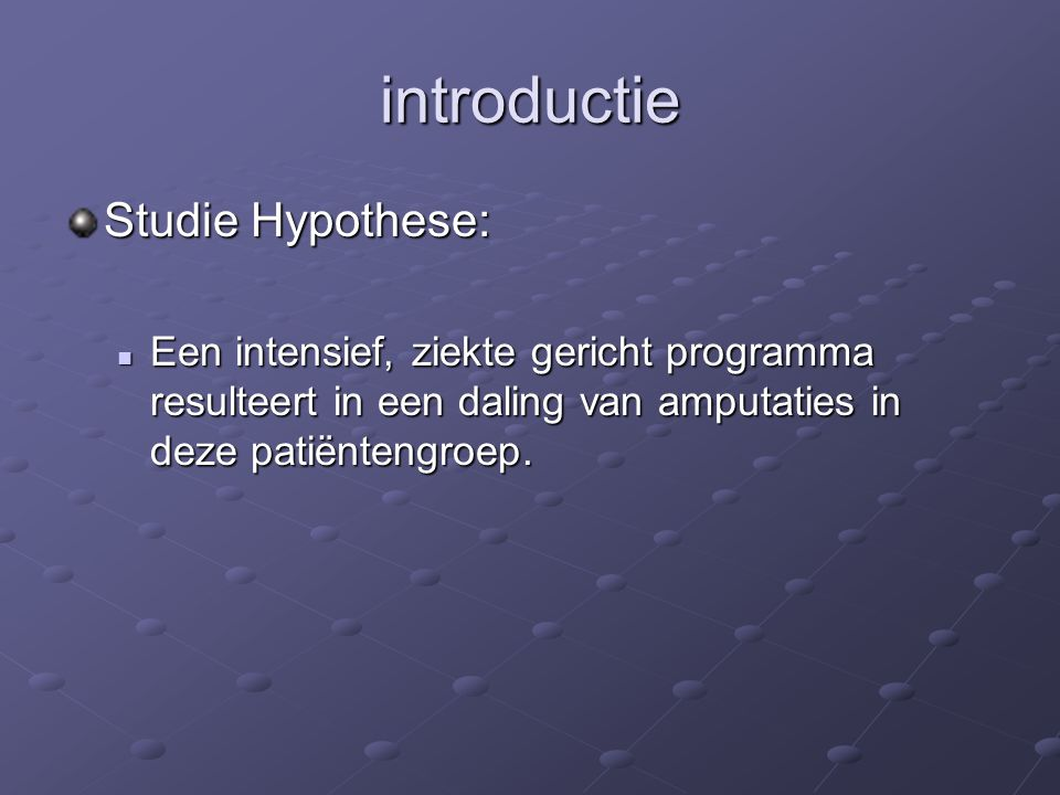 introductie Studie Hypothese: