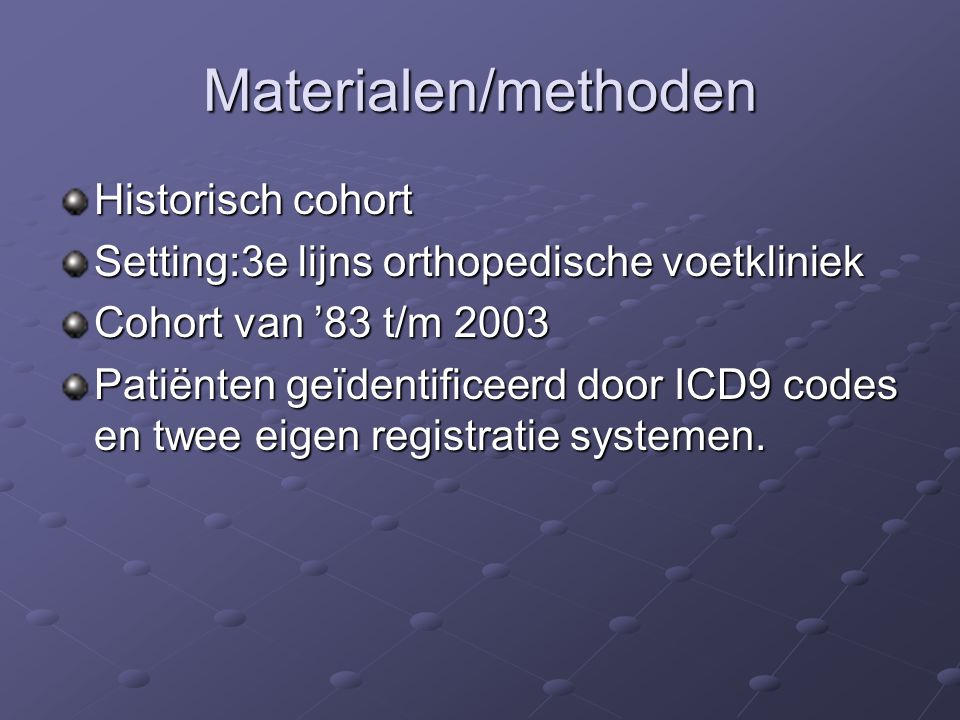 Materialen/methoden Historisch cohort