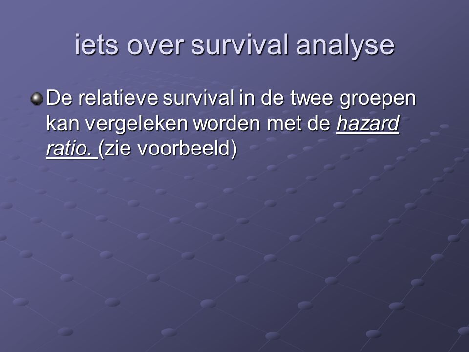 iets over survival analyse