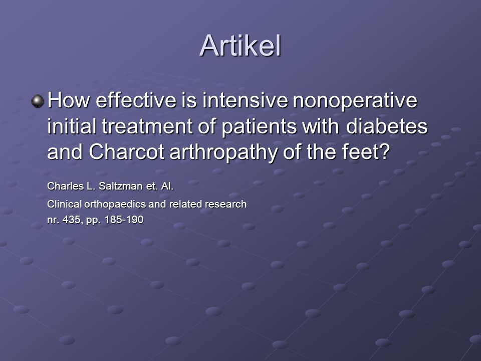 Artikel How effective is intensive nonoperative initial treatment of patients with diabetes and Charcot arthropathy of the feet