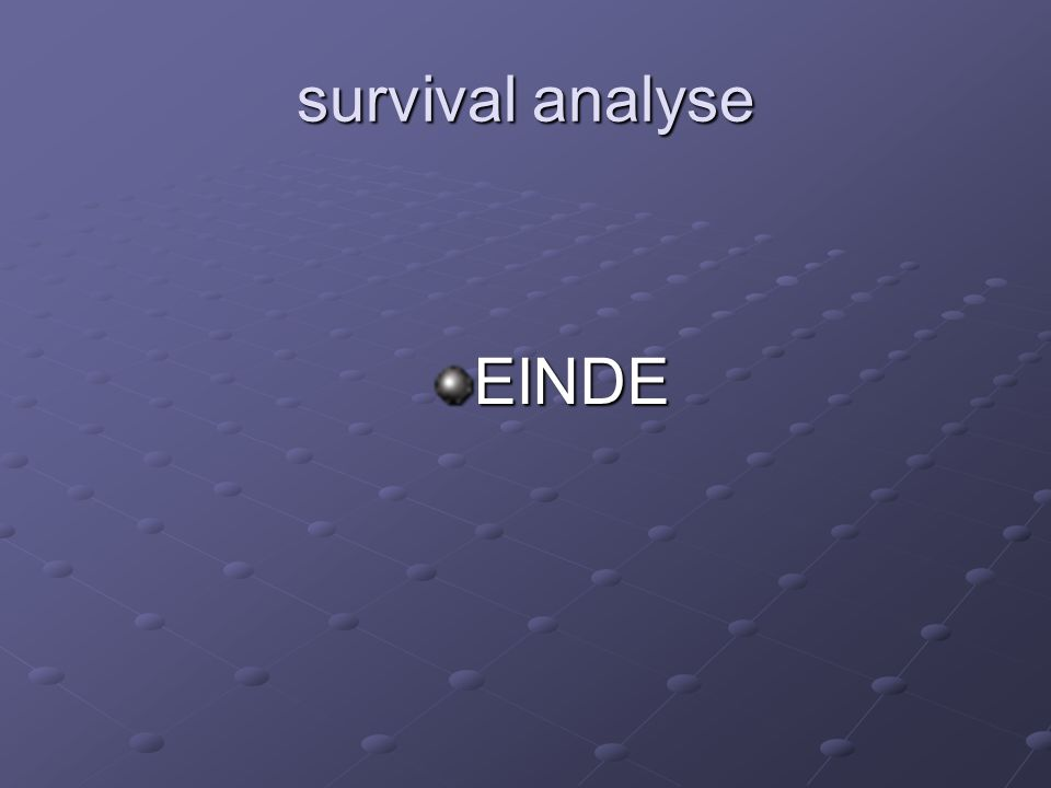 survival analyse EINDE