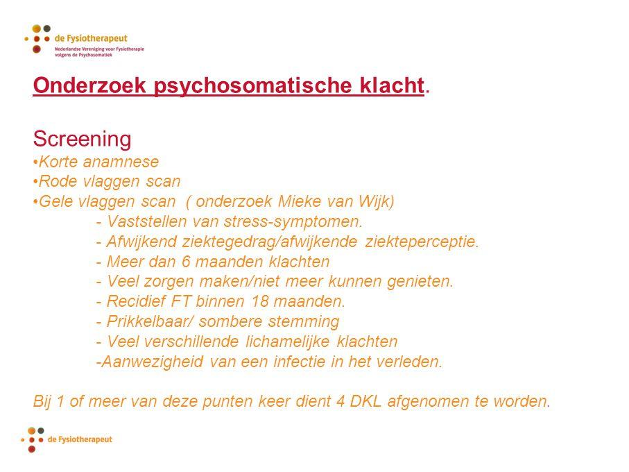 Onderzoek psychosomatische klacht. Screening