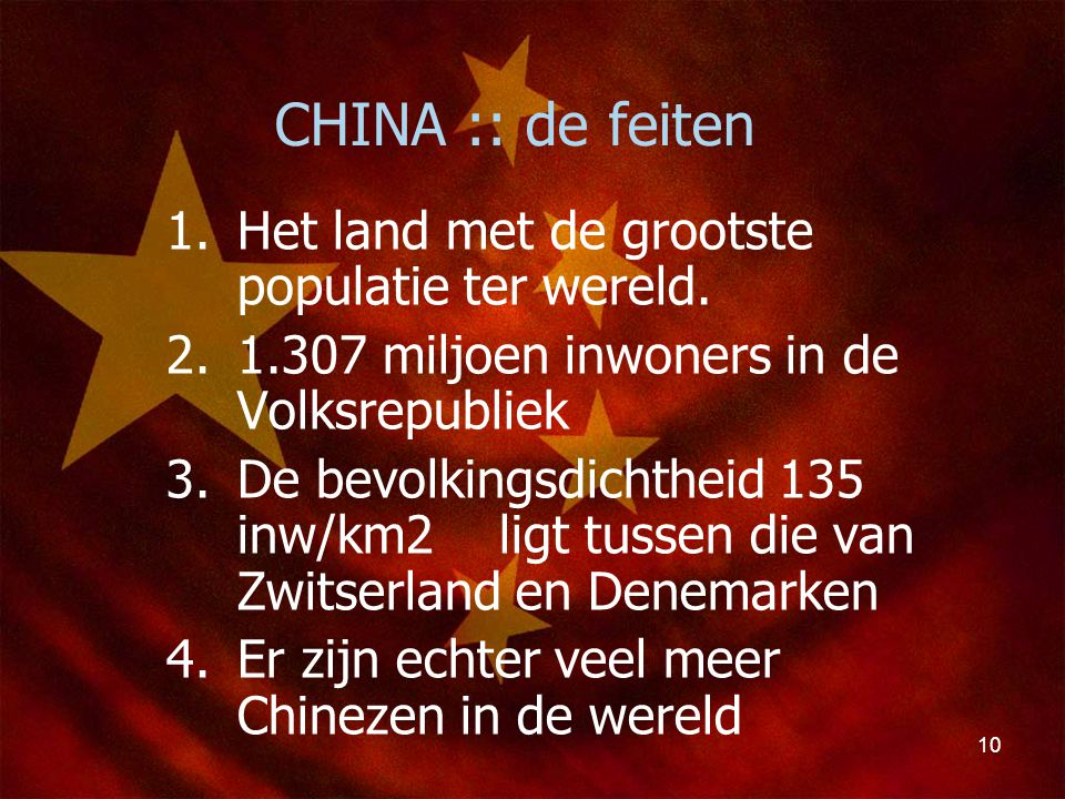 CHINA :: de feiten Het land met de grootste populatie ter wereld.