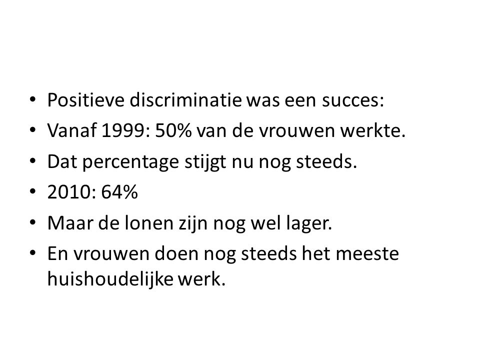 Positieve discriminatie was een succes: