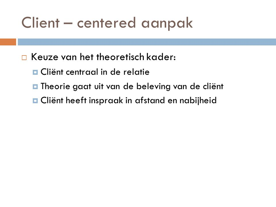 Client – centered aanpak