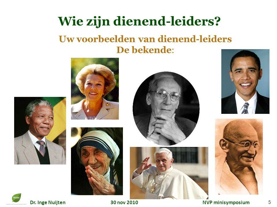 Wie zijn dienend-leiders Uw voorbeelden van dienend-leiders