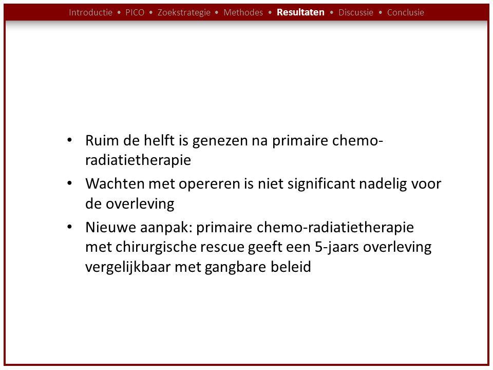 Ruim de helft is genezen na primaire chemo-radiatietherapie