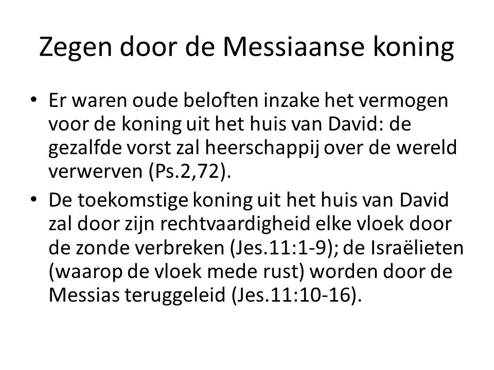 Zegen door de Messiaanse koning