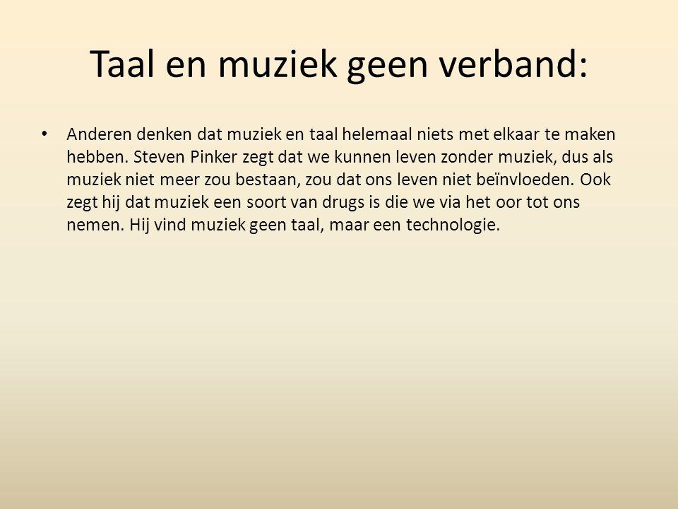 Taal en muziek geen verband: