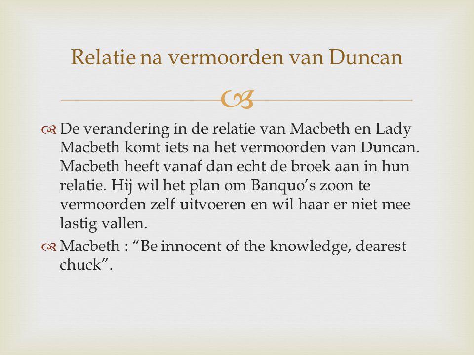 Relatie na vermoorden van Duncan