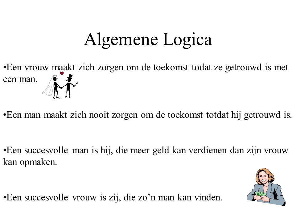 Algemene Logica Een vrouw maakt zich zorgen om de toekomst todat ze getrouwd is met een man.