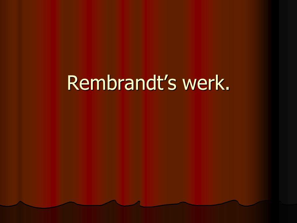 Rembrandt's werk.