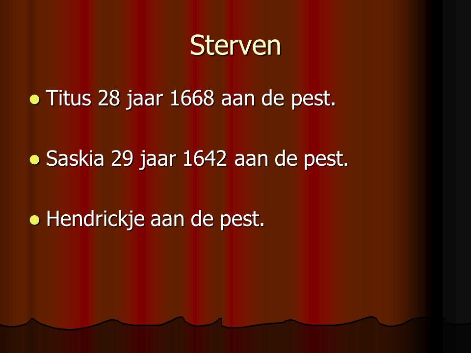 Sterven Titus 28 jaar 1668 aan de pest.