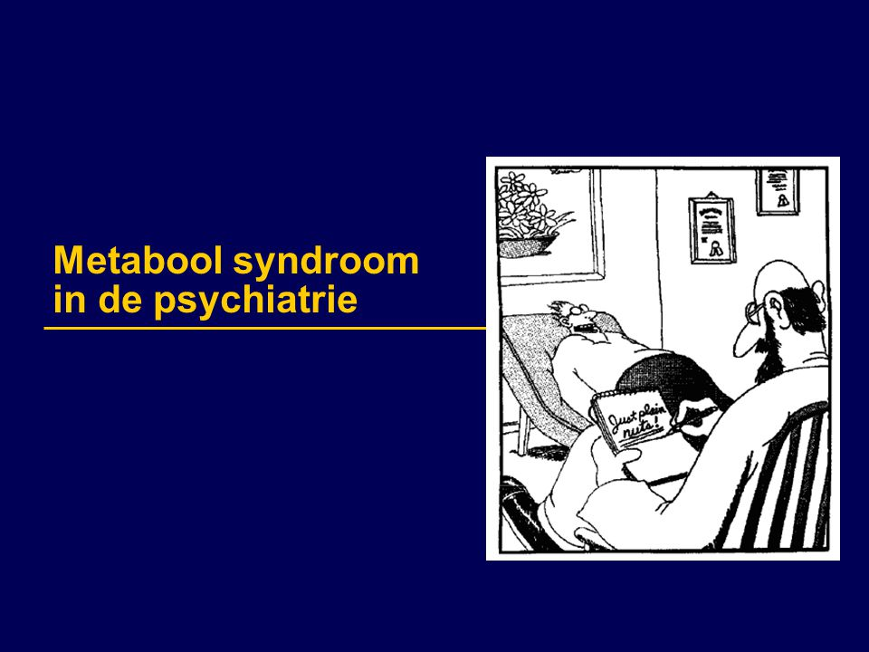 Metabool syndroom in de psychiatrie