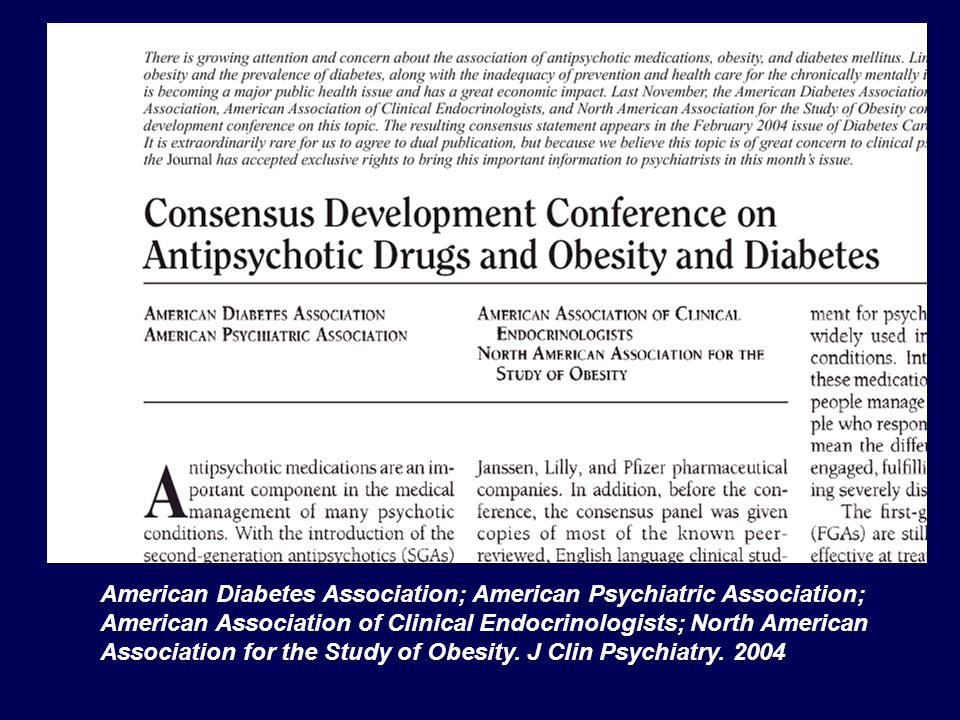 American Diabetes Association; American Psychiatric Association; American Association of Clinical Endocrinologists; North American Association for the Study of Obesity.