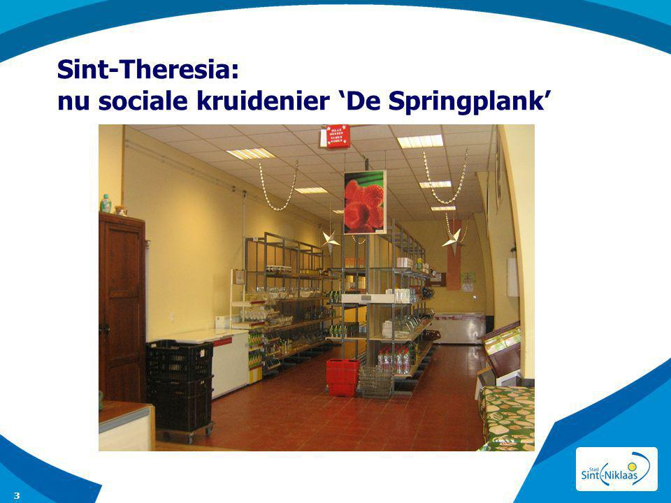 Sint-Theresia: nu sociale kruidenier 'De Springplank'