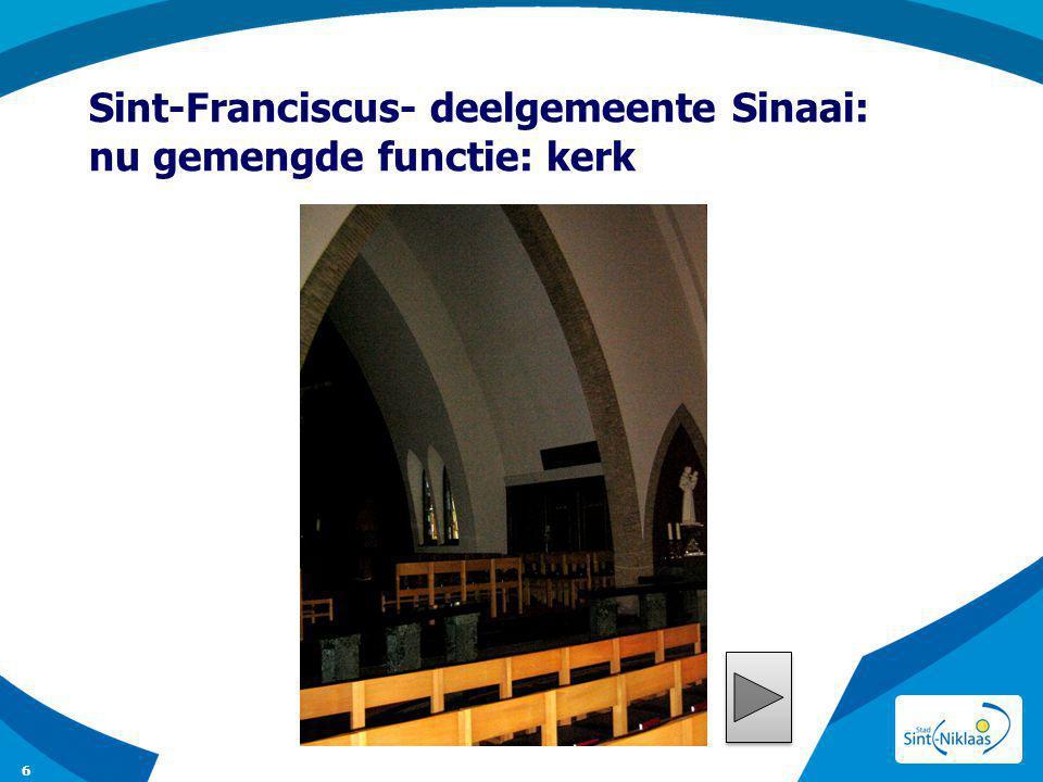 Sint-Franciscus- deelgemeente Sinaai: nu gemengde functie: kerk