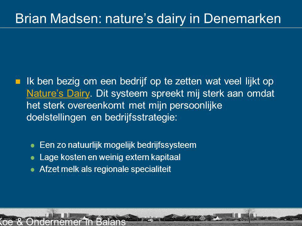 Brian Madsen: nature's dairy in Denemarken