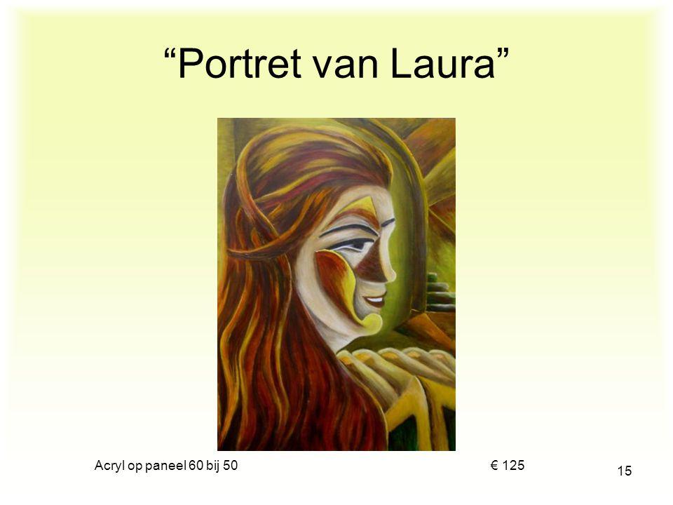Portret van Laura Acryl op paneel 60 bij 50 € 125