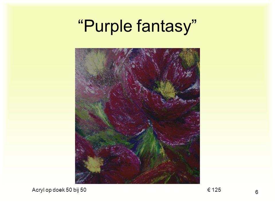 Purple fantasy Acryl op doek 50 bij 50.