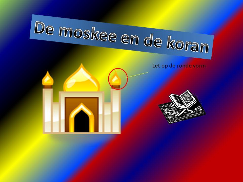 De moskee en de koran Let op de ronde vorm