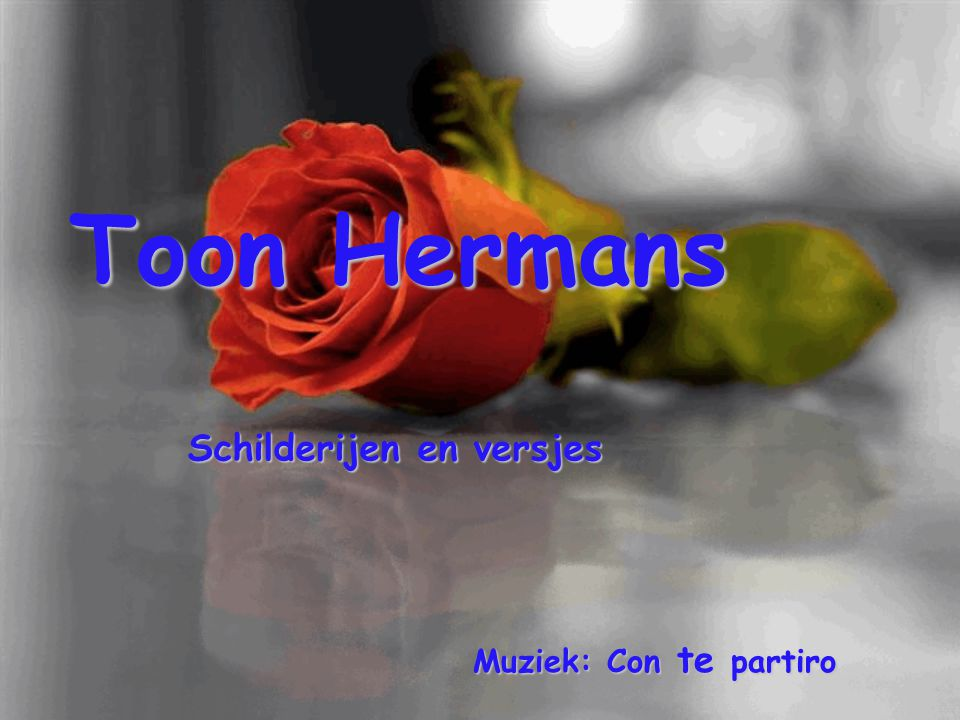 Toon Hermans Schilderijen en versjes Muziek: Con te partiro