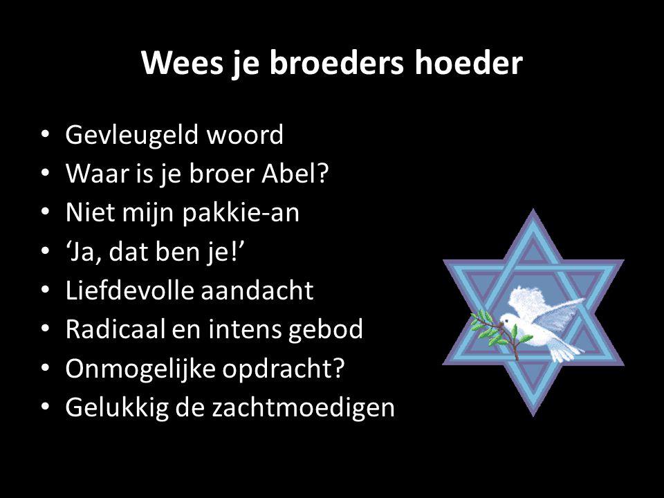 Wees je broeders hoeder
