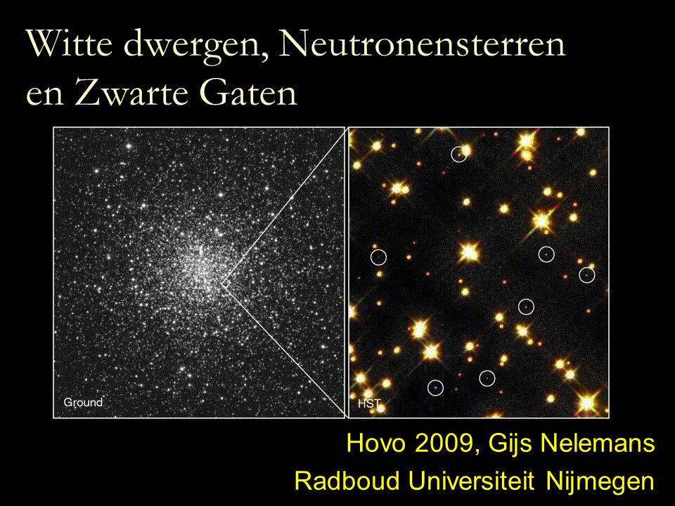 Witte dwergen, Neutronensterren en Zwarte Gaten