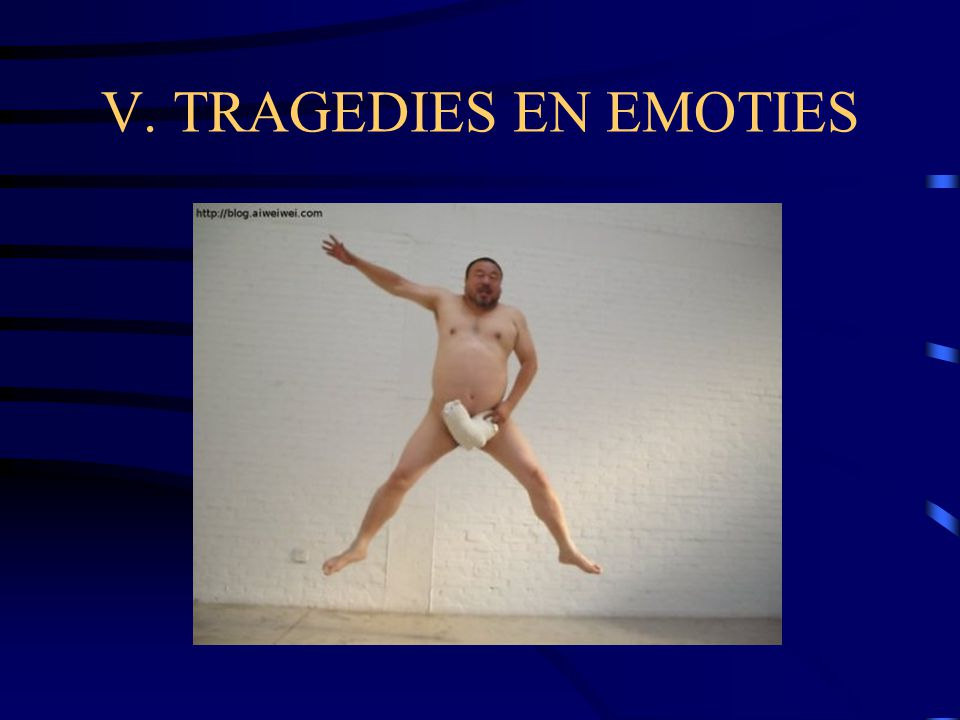 V. TRAGEDIES EN EMOTIES