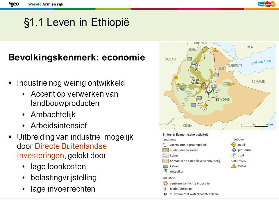 §1.1 Leven in Ethiopië Bevolkingskenmerk: economie