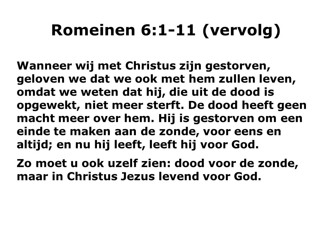 Romeinen 6:1-11 (vervolg)