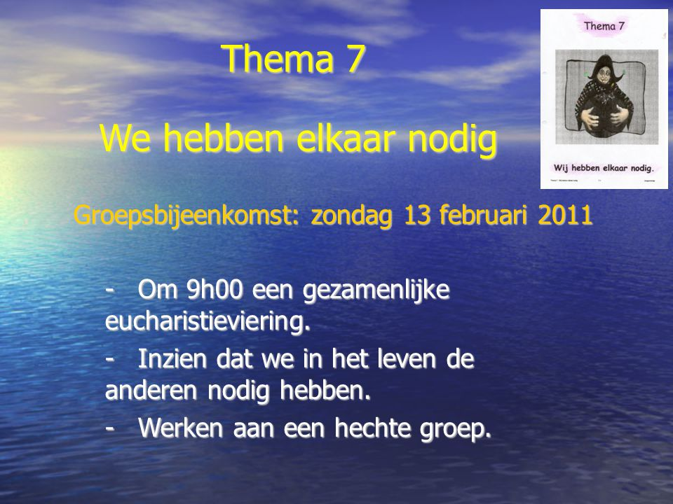 Groepsbijeenkomst: zondag 13 februari 2011