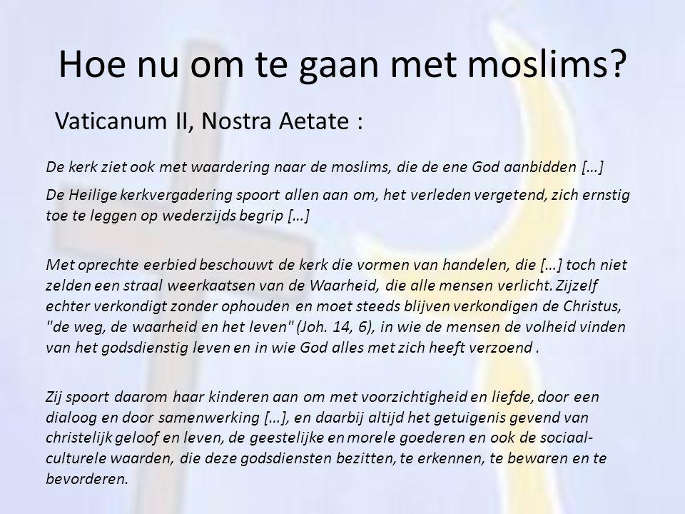 Hoe nu om te gaan met moslims