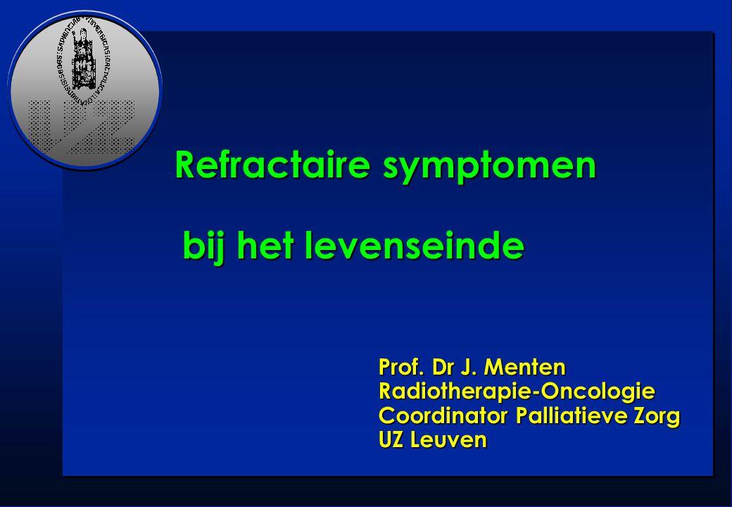 Refractaire symptomen