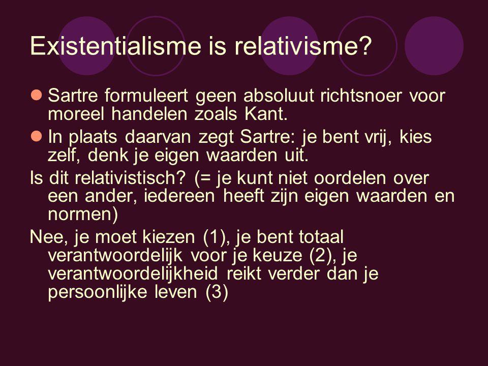 Existentialisme is relativisme