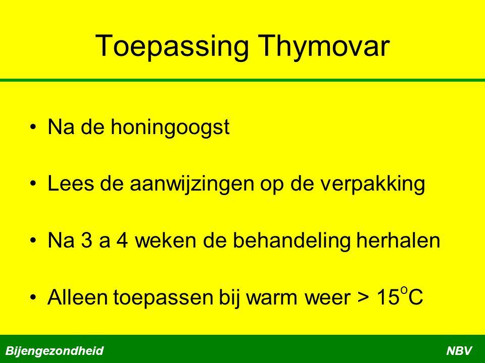 Toepassing Thymovar Na de honingoogst