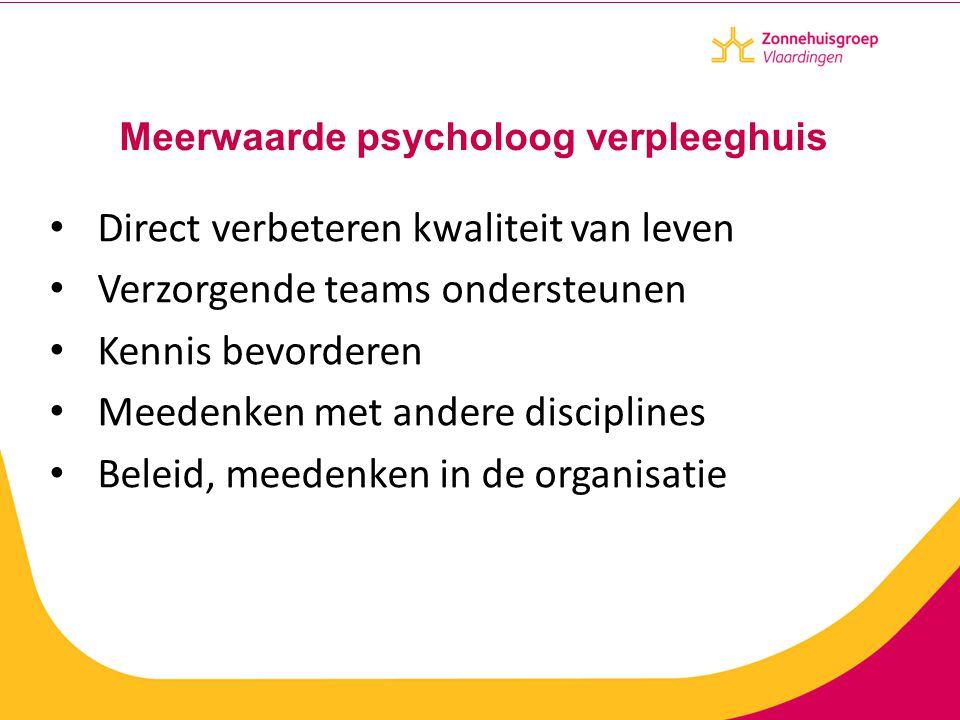 Meerwaarde psycholoog verpleeghuis