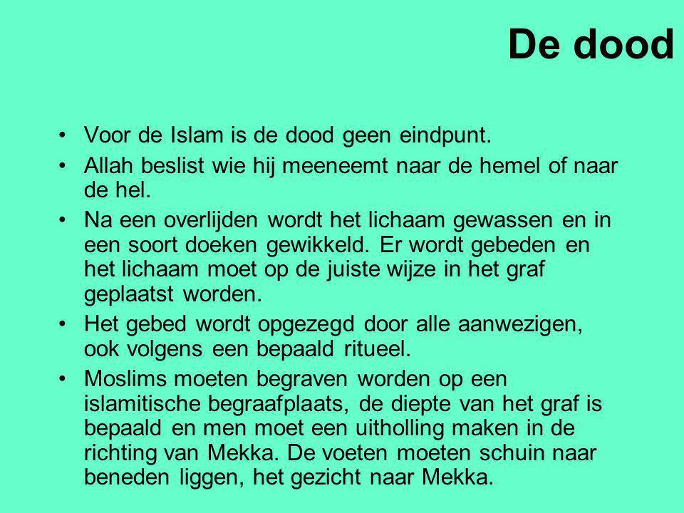 De dood Voor de Islam is de dood geen eindpunt.