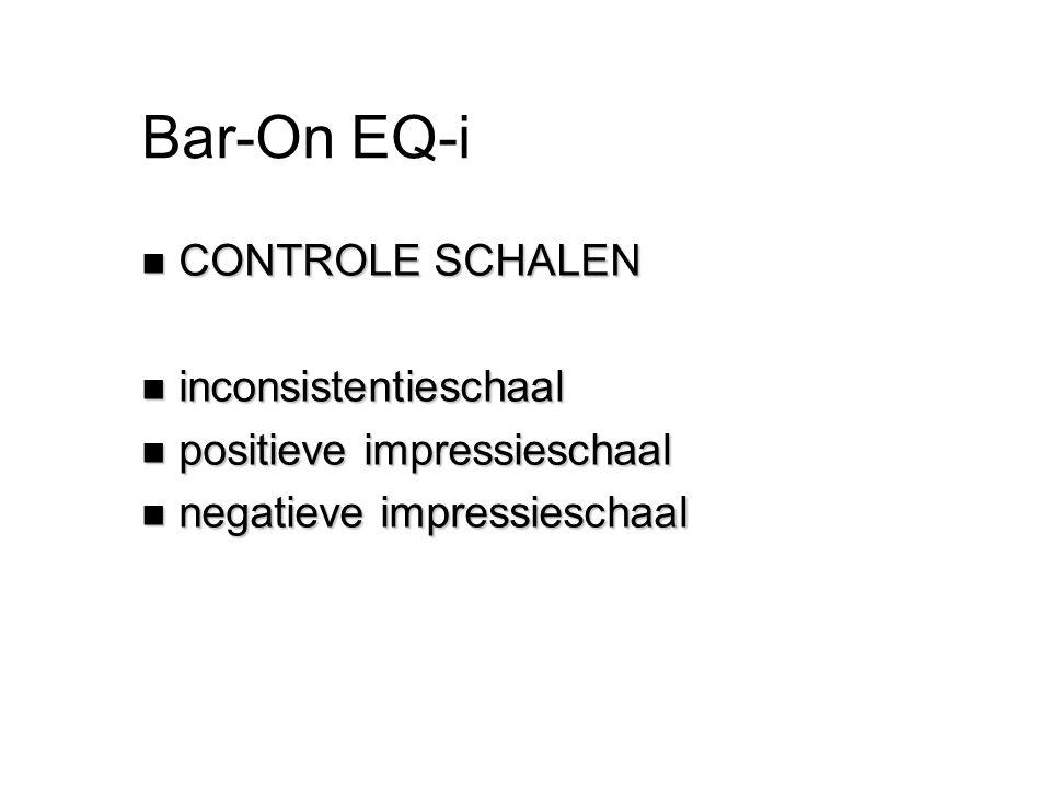 Bar-On EQ-i CONTROLE SCHALEN inconsistentieschaal