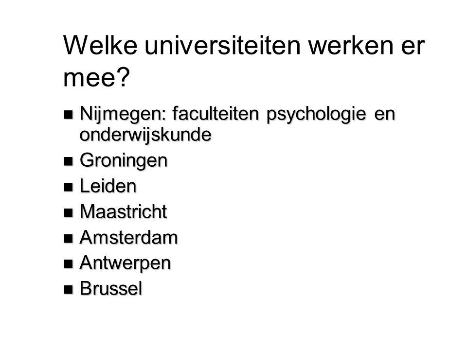 Welke universiteiten werken er mee